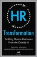 Обложка книги  - HR Transformation: Building Human Resources From the Outside In
