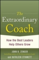 Обложка книги  - Extraordinary Coach: How the Best Leaders Help Others Grow