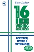 Обложка книги  - 16th Edition IEE Wiring Regulations: Inspection, Testing & Certification