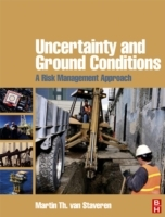 Обложка книги  - Uncertainty and Ground Conditions: A Risk Management Approach