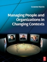 Обложка книги  - Managing People and Organizations in Changing Contexts