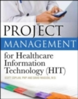 Обложка книги  - Project Management for Healthcare Information Technology