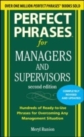 Обложка книги  - Perfect Phrases for Managers and Supervisors, Second Edition