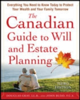 Обложка книги  - Canadian Guide to Will and Estate Planning: Everything You Need to Know Today to Protect Your Wealth and Your Family Tomorrow 3E
