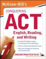 Обложка книги  - McGraw-Hill's Conquering ACT English Reading and Writing, 2nd Edition