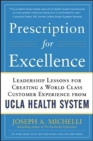 Обложка книги  - Prescription for Excellence: Leadership Lessons for Creating a World Class Customer Experience from UCLA Health System