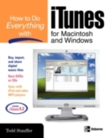Обложка книги  - How to Do Everything with iTunes for Macintosh and Windows