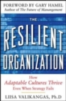 Обложка книги  - Resilient Organization: How Adaptive Cultures Thrive Even When Strategy Fails