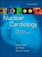Обложка книги  - Nuclear Cardiology: Practical Applications, Second Edition