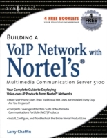 Обложка книги  - Building a VoIP Network with Nortel's Multimedia Communication Server 5100
