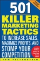 Обложка книги  - 501 Killer Marketing Tactics to Increase Sales, Maximize Profits, and Stomp Your Competition: Revised and Expanded Second Edition