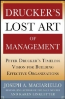 Обложка книги  - Drucker s Lost Art of Management: Peter Drucker s Timeless Vision for Building Effective Organizations