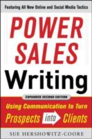 Обложка книги  - Power Sales Writing, Revised and Expanded Edition: Using Communication to Turn Prospects into Clients