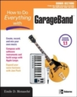 Обложка книги  - How to Do Everything with GarageBand