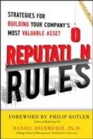 Обложка книги  - Reputation Rules: Strategies for Building Your Company s Most valuable Asset