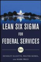 Обложка книги  - Building High Performance Government Through Lean Six Sigma: A Leader's Guide to Creating Speed, Agility, and Efficiency