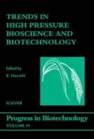 Обложка книги  - Trends in High Pressure Bioscience and Biotechnology