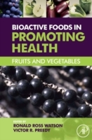 Обложка книги  - Bioactive Foods in Promoting Health