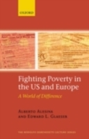 Обложка книги  - Fighting Poverty in the US and Europe A World of Difference