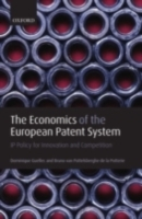 Обложка книги  - Economics of the European Patent System: IP Policy for Innovation and Competition