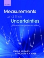 Обложка книги  - Measurements and their Uncertainties: A practical guide to modern error analysis