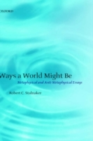 Обложка книги  - Ways a World Might Be: Metaphysical and Anti-Metaphysical Essays