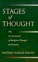Обложка книги  - Stages of Thought: The Co-Evolution of Religious Thought and Science