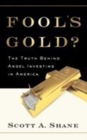 Обложка книги  - Fools Gold?: The Truth Behind Angel Investing in America