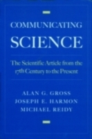 Обложка книги  - Communicating Science: The Scientific Article from the 17th Century to the Present