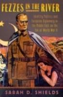 Обложка книги  - Fezzes in the River: Identity Politics and European Diplomacy in the Middle East on the Eve of World War II