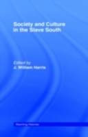 Обложка книги  - Society and Culture in the Slave South