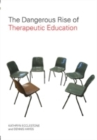 Обложка книги  - Dangerous Rise of Therapeutic Education