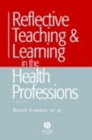 Обложка книги  - Reflective Teaching and Learning in the Health Professions