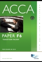 Обложка книги  - ACCA Paper F6 – Tax FA2008 Practice and Revision Kit