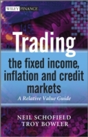 Обложка книги  - Trading the Fixed Income, Inflation and Credit Markets