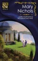 Обложка книги  - Lord Portman's Troublesome Wife (Mills & Boon Historical) (The Piccadilly Gentlemen's Club, Book 3)