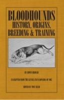 Обложка книги  - Bloodhounds: History – Origins – Breeding – Training