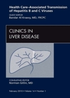 Обложка книги  - Health Care-Associated Transmission of Hepatitis B and C Viruses, An Issue of Clinics in Liver Disease