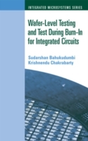 Обложка книги  - Wafer-Level Testing and Test During Burn-In for Integrated Circuits