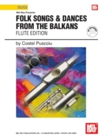 Обложка книги  - Folk Songs & Dances From The Balkans – Flute Edition