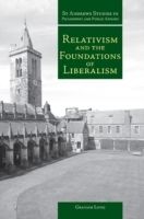 Обложка книги  - Relativism and the Foundations of Liberalism