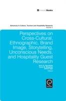 Обложка книги  - Perspectives on Cross-Cultural, Ethnographic, Brand Image, Storytelling, Unconscious Needs, and Hospitality Guest Research