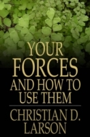 Обложка книги  - Your Forces and How to Use Them