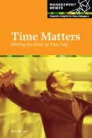 Обложка книги  - Time Matters – Making the Most of Your Day