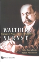 Обложка книги  - Walther Nernst: Pioneer Of Physics, And Of Chemistry