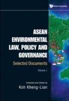 Обложка книги  - Asean Environmental Law, Policy And Governance: Selected Documents (Volume I)