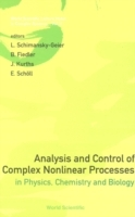 Обложка книги  - Analysis And Control Of Complex Nonlinear Processes In Physics, Chemistry And Biology