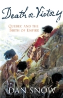Обложка книги  - Death or Victory: The Battle for Quebec and the Birth of Empire