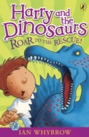 Обложка книги  - Harry and the Dinosaurs: Roar to the Rescue!
