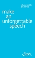 Обложка книги  - Make An Unforgettable Speech: Flash